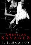 American Savages by J.J. McAvoy
