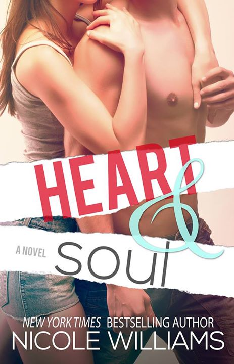 Heart & Soul by Nicole Williams