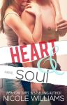 Heart & Soul by Nicole Williams