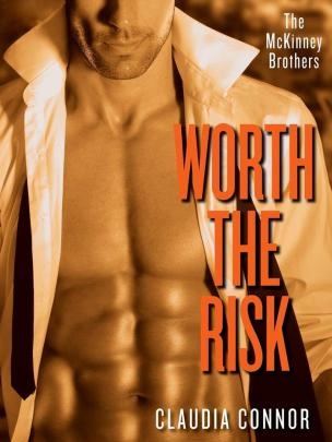 Worth the Risk by Claudia Connor