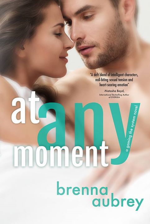At Any Moment by Brenna Aubrey