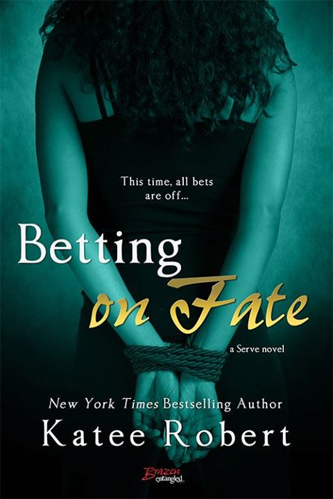 Betting on Fate by Katee Robert