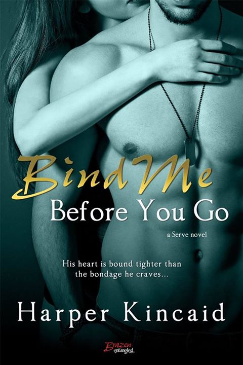 Bind Me Before You Go by Harper Kincaid