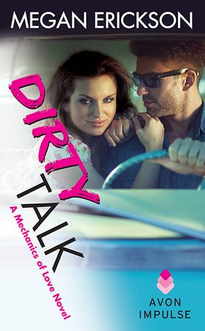 Dirty Talk by Megan Erickson