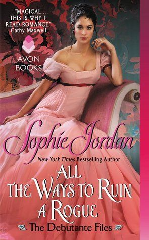 All the Ways to Ruin a Rogue by Sophie Jordan