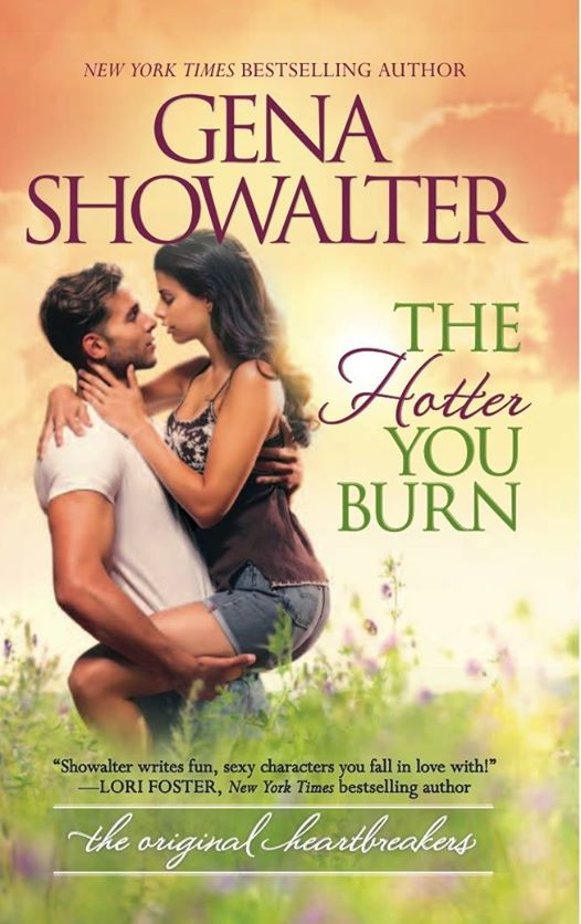 The Hotter You Burn by Gena Showalter