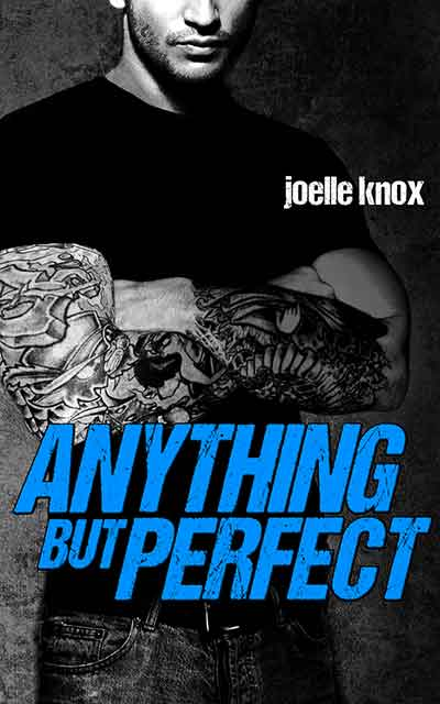 Anything but Perfect by Joelle Knox