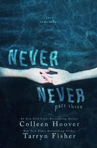 Never Never Part 3 by Collen Hoover & Tarryn Fisher