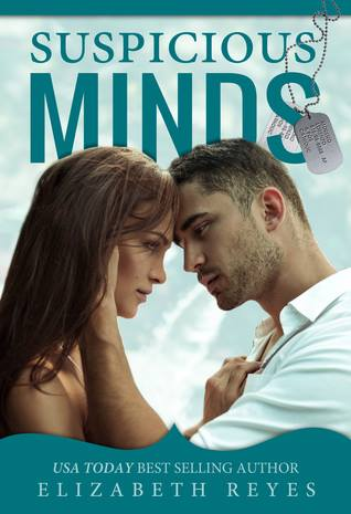 Suspicious Minds by Elizabeth Reyes
