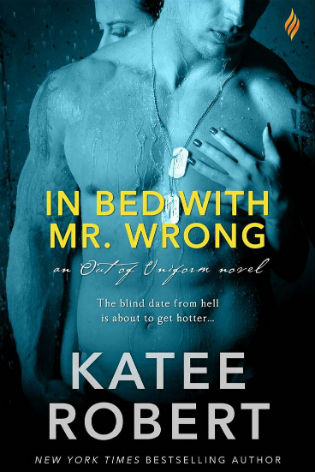 In Bed with Mr. Wrong by Katee Robert