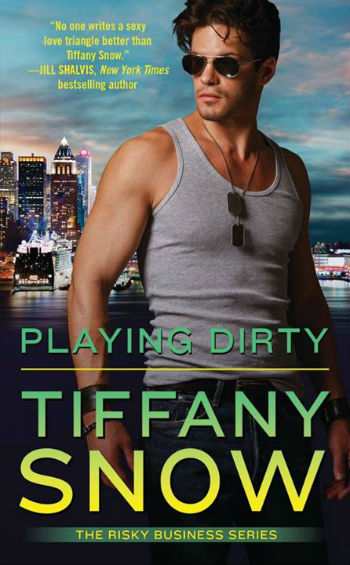Playing Dirty by Tiffany Snow