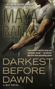 Darkest Before Dawn by Maya Banks