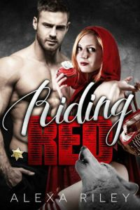 Riding Red by Alexa Riley