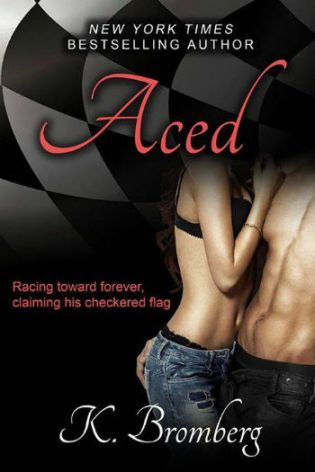 Aced by K. Bromberg