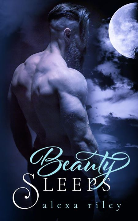 Beauty Sleeps by Alexa Riley