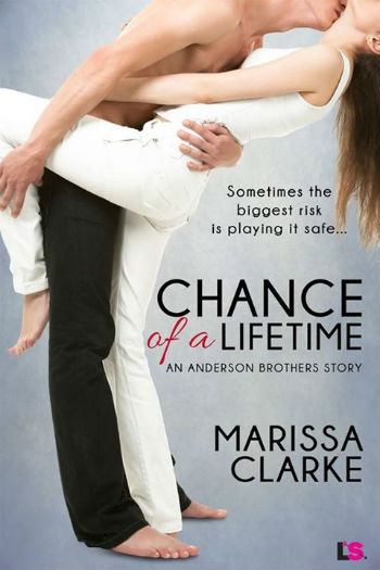 Chance of a Lifetime by Marissa Clarke