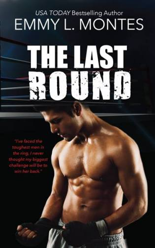 The Last Round by Emmy Montes