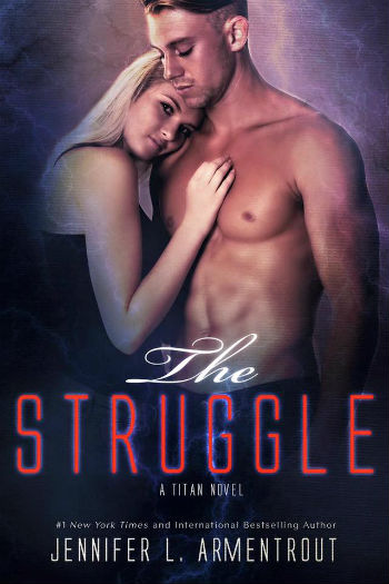 The Struggled by Jennifer L. Armentrout
