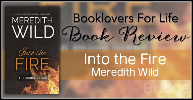Audiobook review into the fire by meredith wild booklovers for life fandeluxe Gallery